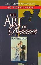 Postcards:  A Century of Romance Art NOT A BOOK