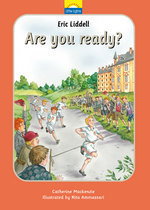 Eric Liddell: Are you Ready?  by  Catherine MacKenzie