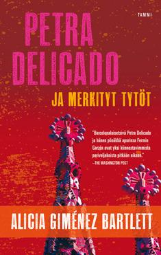 Petra Delicado ja merkityt tytöt (Petra Delicado # 1)  by  Alicia Giménez Bartlett