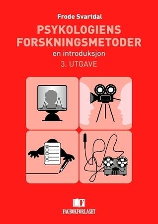 Psykologiens Forskningsmetoder: En introduksjon  by  Frode Svartdal