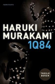 1Q84: Tredje Boken  by  Haruki Murakami