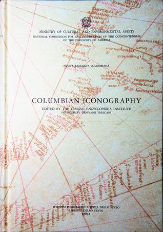 Nuova Raccolta Colombiana, Vol. 11 : Columbian Iconography Gaetano Ferro