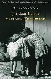 En daar kwam mevrouw Kugelmann  by  Minka Pradelski