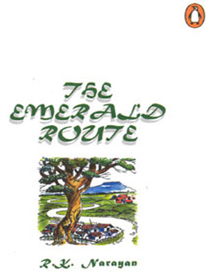 The Emerald Route  by  R.K. Narayan