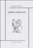 Edipo liberato  by  René Girard