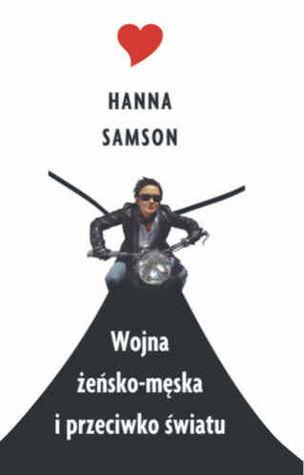 Wojna żeńsko-męska i przeciwko światu Hanna Samson