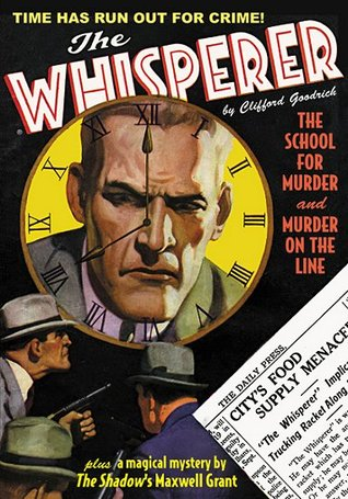 The Whisperer #5: The School for Murder & Murder on the Line  by  Clifford Goodrich