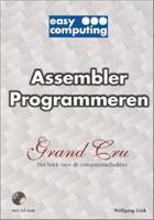 Assembler programmeren  by  Wolfgang Link