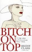 Bitch on top: de duivel leest nada Bridie Clark