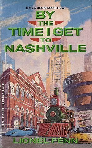 By the Time I Get to Nashville  by  Lionel Fenn