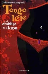 Tongolele y El Ombligo de La Luna Guillermo Samperio