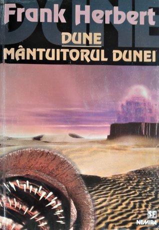 Dune. Mântuitorul Dunei (Dune Chronicles, #1-2) Frank Herbert
