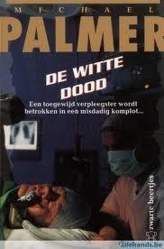 De Witte Dood Michael Palmer