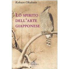 Lo spirito dellarte giapponese  by  Okakura Kakuzō