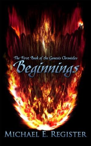 Beginnings (Book 1) Michael E. Register