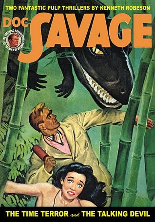 The Time Terror & The Talking Devil (Doc Savage, #55) Kenneth Robeson