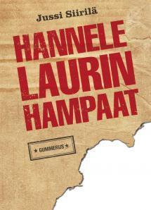 Hannele Laurin hampaat  by  Jussi Siirilä
