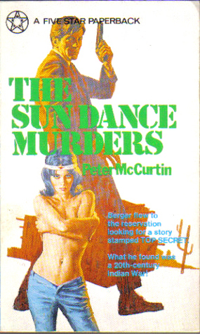 The Sundance Murders Peter McCurtin