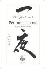 Per tutta la notte  by  Philippe Forest