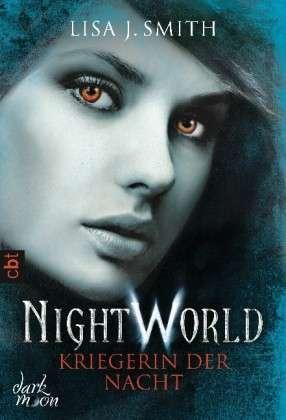 Kriegerin der Nacht (Night World, #9)  by  L.J. Smith