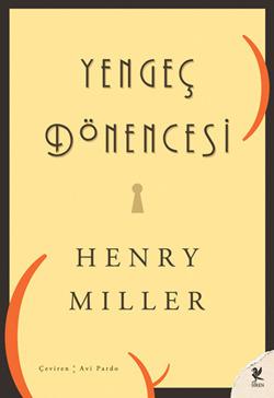 Yengeç Dönencesi  by  Henry Miller
