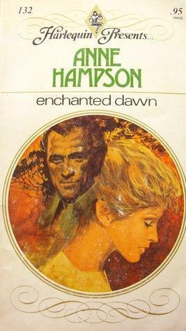 Enchanted Dawn  by  Anne Hampson