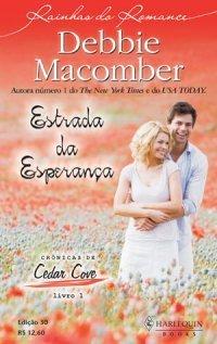 Estrada da Esperança (Cedar Cove, #1) Debbie Macomber