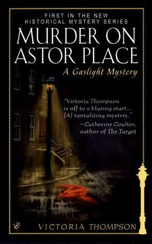 Murder on Astor Place (Gaslight Mystery, #1)  by  Victoria Thompson