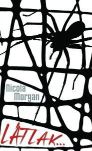 Látlak...  by  Nicola Morgan