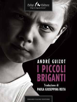 I piccoli briganti André Guizot