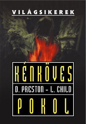 Kénköves pokol (Pendergast, #5) Douglas Preston