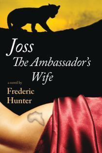 Joss: The Ambassadors Wife  by  Frederic Hunter