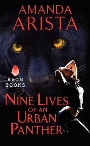 Nine Lives of an Urban Panther  (Diaries of an Urban Panther #3) Amanda Arista