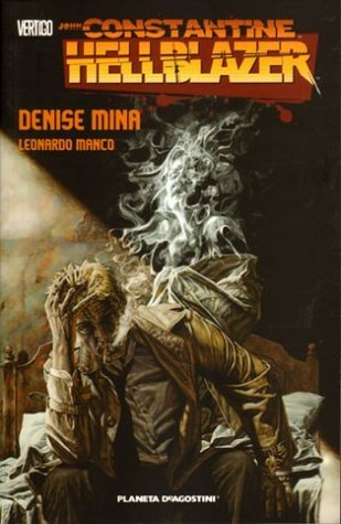 Hellblazer Empathy is the Enemy - Red Right Hand  by  Denise Mina