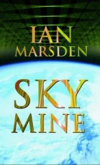Skymine  by  Ian Marsden