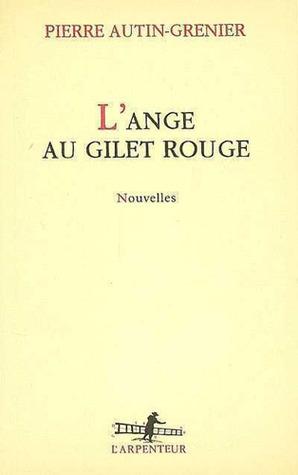 Lange Au Gilet Rouge Pierre Autin-Grenier