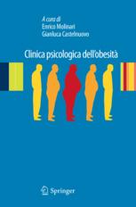 Clinica psicologica dellobesità: Esperienze cliniche e di ricerca Enrico Molinari