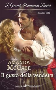 Il gusto della vendetta (Renaissance trilogy, #3)  by  Amanda McCabe