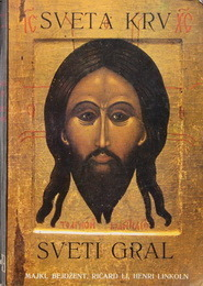 Sveta Krv, Sveti Gral Michael Baigent