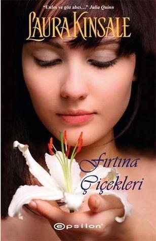 Fırtına Çiçekleri Laura Kinsale