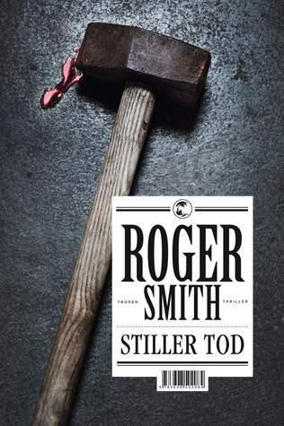 Stiller Tod  by  Roger  Smith