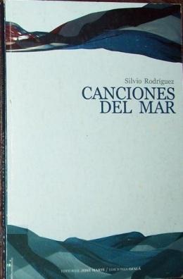 Canciones del Mar  by  Silvio Rodriguez
