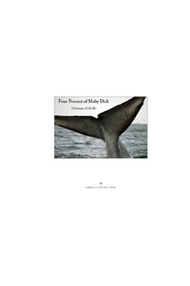 Herman Melville: Four Percent of Moby Dick  by  Michael Maranda