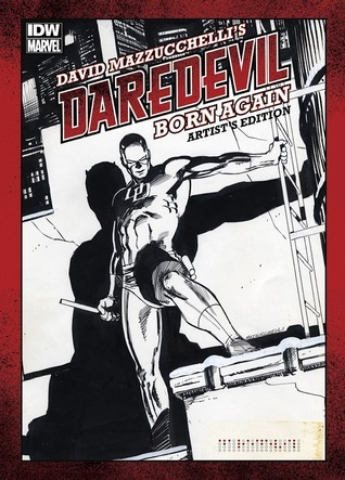 David Mazzucchellis Daredevil Born Again: Artists Edition David Mazzucchelli