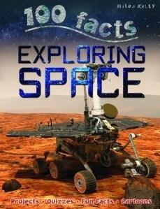 100 Facts: Exploring Space Steve Parker