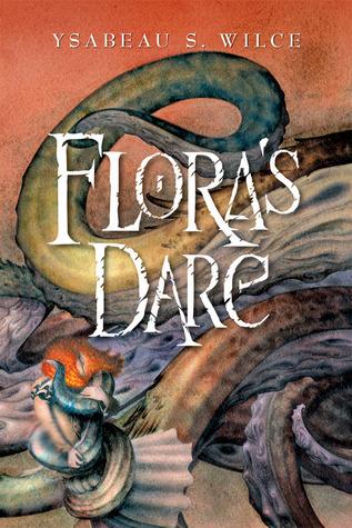 Floras Dare (Flora Trilogy, #2)  by  Ysabeau S. Wilce