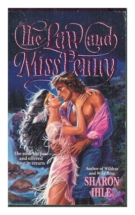 The Law and Miss Penny (Law and Disorder, #1) Sharon Ihle