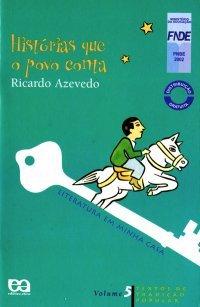Histórias que o povo conta  by  Ricardo Azevedo