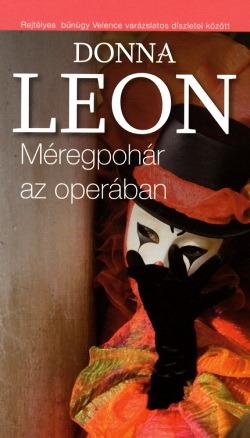 Méregpohár az operában (Commissario Brunetti #1)  by  Donna Leon