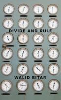 Divide and Rule  by  Walid Bitar